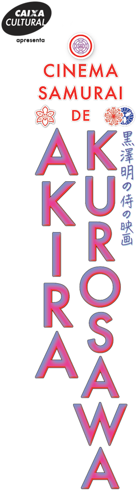 O Cinema Samurai de Akira Kurosawa